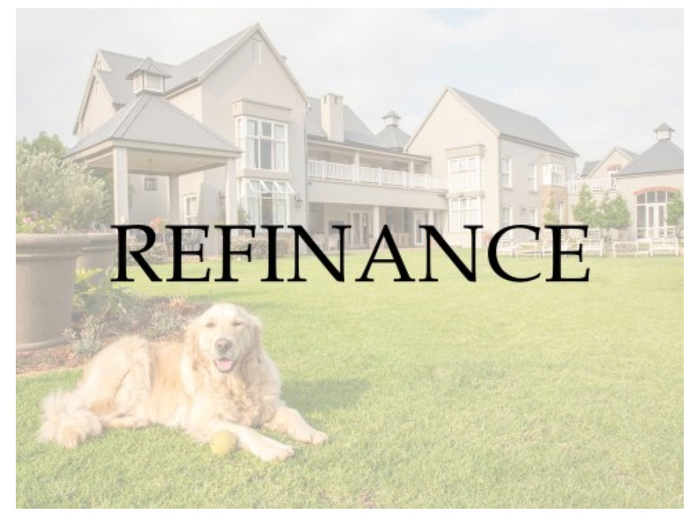 Refinance a mortgage